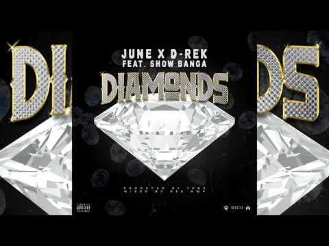 June x D-Rek x Show Banga - Diamonds (p. JuneOnnaBeat)