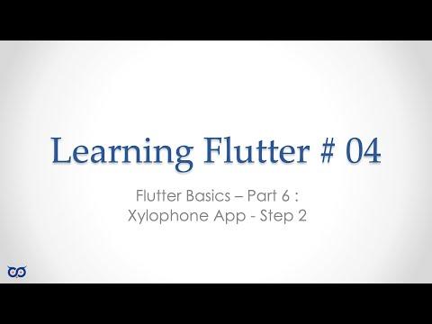 Learning Flutter # 04 - Flutter Basics - Part 6 - Xylophone App - Step 2