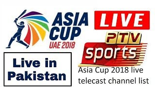 Asia Cup 2018 live telecast channel list