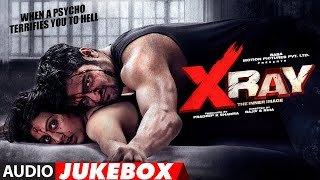 full-album-x-ray-the-inner-image-rahul-sharma-yaashi-kapoor-rajiv-s-ruia-jukebox
