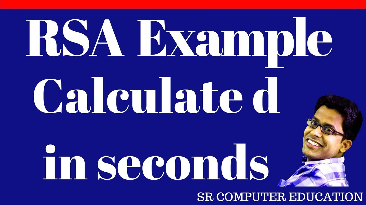 RSA Example - Calculate d in seconds