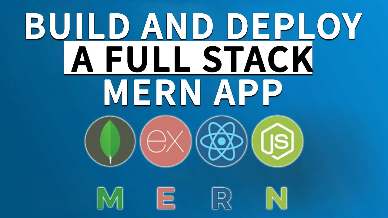 Build and Deploy a Full Stack MERN Project [Part 2/2]