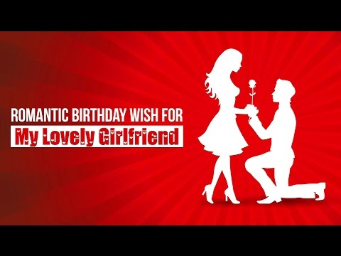Romantic Happy Birthday Wishes For Girlfriend | Birthday Poems For Her | Wishing Bee