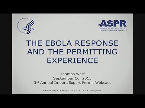 The Ebola Response and Permitting Experience