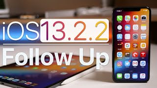 iOS 13.2.2 - Follow Up