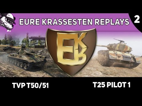 "Eure krassesten Replays ""EKR"" Folge #2 [World of Tanks - Gameplay - Deutsch]"