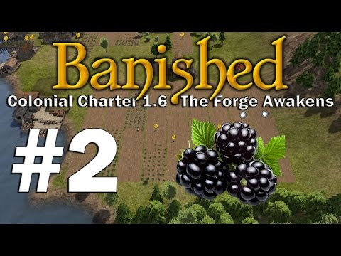 Banished S3 #2 - Food gaming on point (Colonial Charter 1.6 - The Forge Awakens)