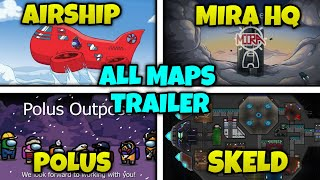 All Maps Trailers in Among Us (Comparison) - New Map Airship Trailer