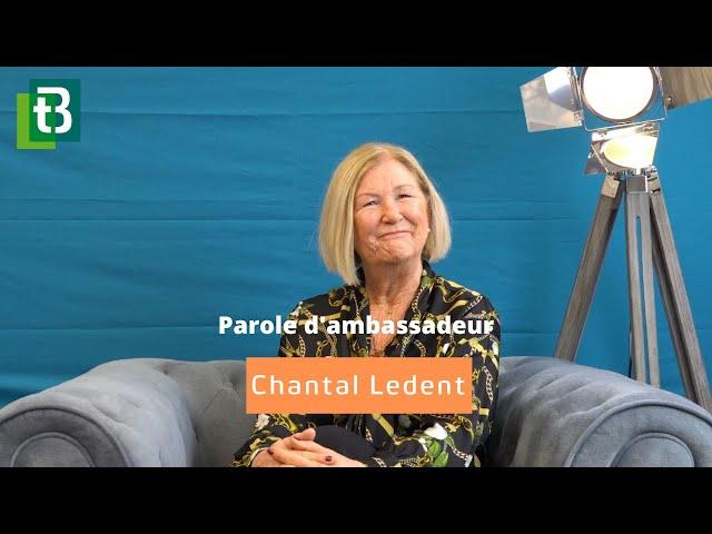 Chantal Ledent - Parole d'Ambassadeur