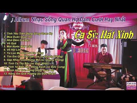 Album Nhạc Sống Quan Họ Đám Cưới | Ca sỹ Hát Xinh | Tình yêu trên dòng sông quan họ