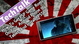 How To Get PSP Game Roms On Your Android Phone or Tablet, And Install PPSSPP