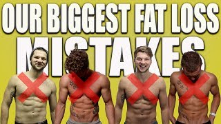 Fat Loss Mistakes We Wish We Never Made!