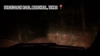 Stagecoach Road, Marshall, Tx Haunted Vlog!!