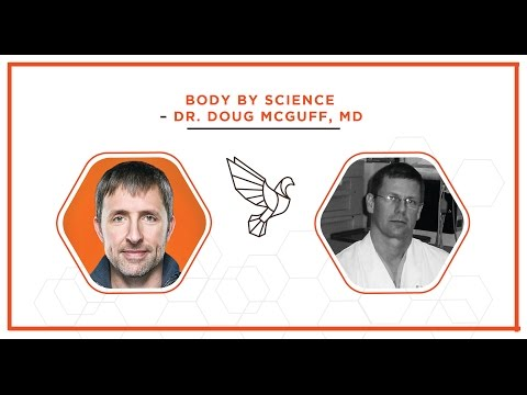 Dr. Doug McGuff, MD: Body By Science