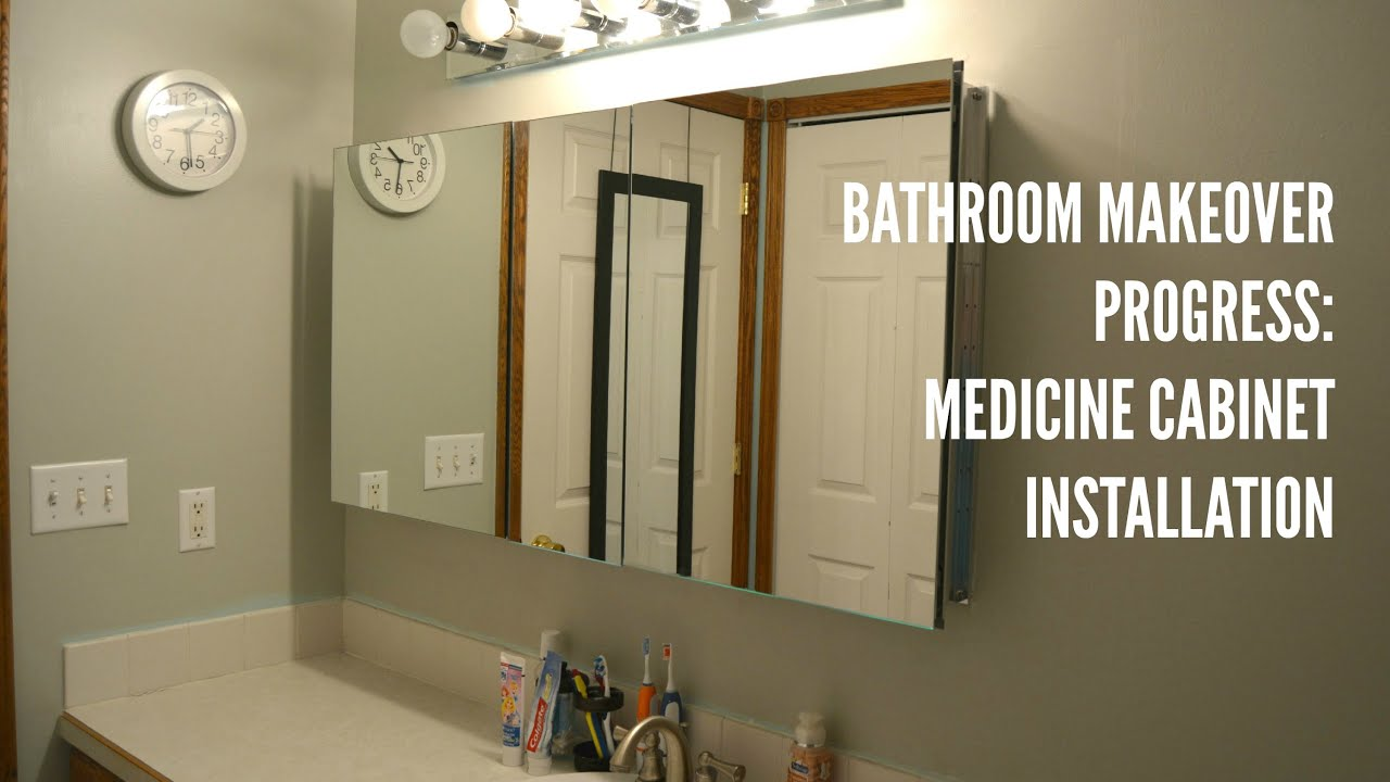 Bathroom Makeovers Youtube bathroom update: medicine cabinet installation - youtube