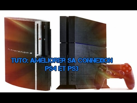 tuto am liorer sa connexion ps4 ps3 youtube. Black Bedroom Furniture Sets. Home Design Ideas