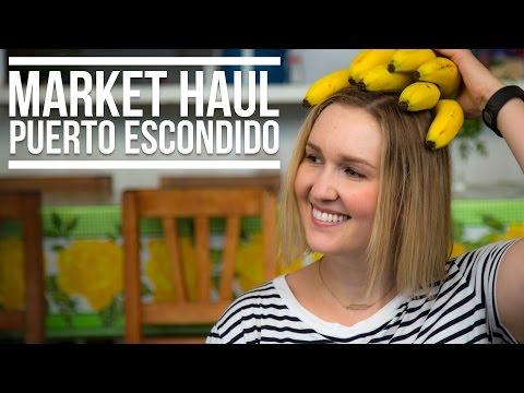 Market Haul - Puerto Escondido, Mexico | Eileen Aldis