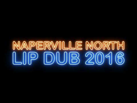 Naperville North High School Lip Dub 2016