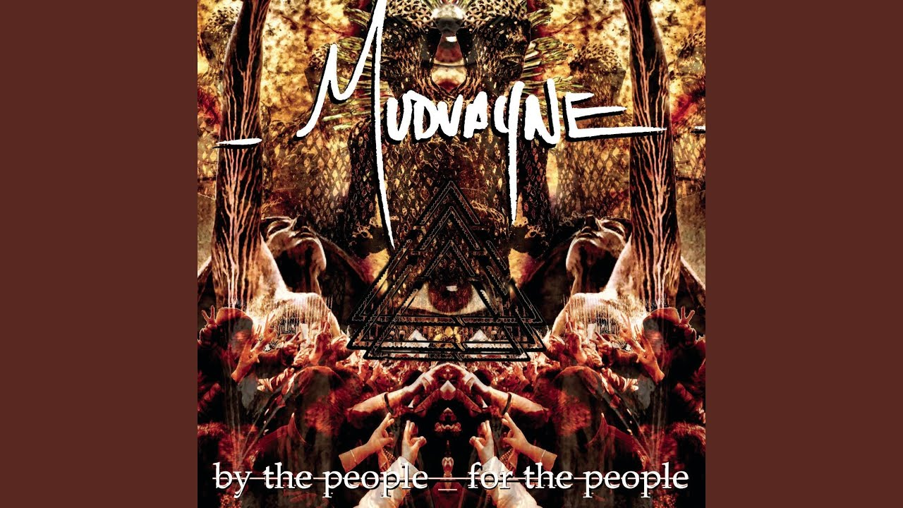 Mudvayne By The People For The People