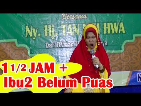 IBU-IBU BETAH BANGET Pengajian Bersama Ny. Hj. TAN MEI HWA (SUARA JERNIH)