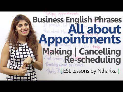 Bài học tiếng Anh thương mại - Tất cả về các cuộc hẹn - Lập, Lập kế hoạch & Hủy bỏ