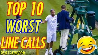 TOP 10 Worst Line Calls & Umpire Decisions In Tennis History | HD
