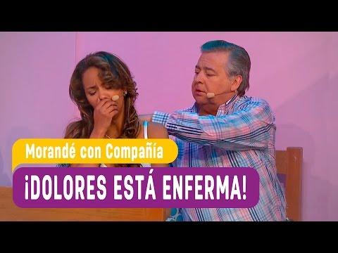 Dolores está enferma- Morandé con Compañía 2016
