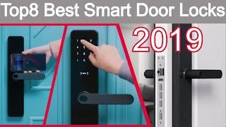 Top 8 Latest Best Smart Door Locks in smart home gadgets 2019   Update of Best Smart Door Locks 2019