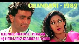 TERE MERE HONTHO PE CHANDANI HQ VIDEO LYRICS KARAOKE