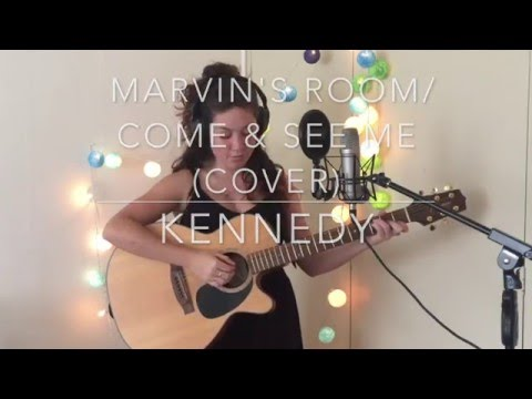 Marvin's Room/Come & See Me (Cover)