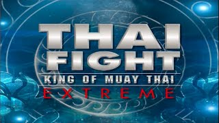 THAI FIGHT - PATTANI 2013 [THAI VERSION RERUN]