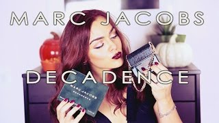 Marc Jacobs Decadence Review!