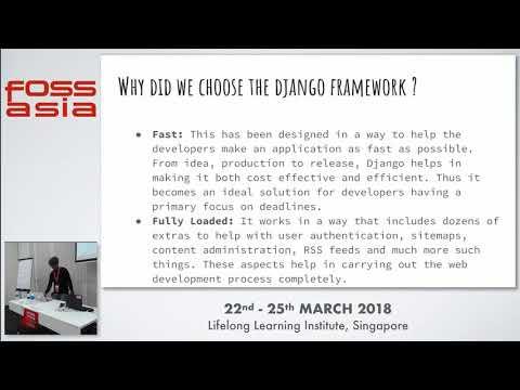 The Django Tale - Raju Koushik Gorantla - FOSSASIA 2018