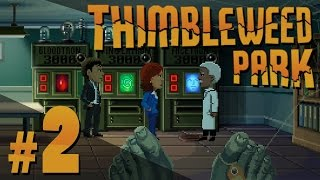 Thimbleweed Park - Explore-a-who the Town-a-reno! - PART #2