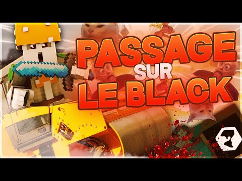 [NationsGlory] Passage sur le Black (Petit Goumage)