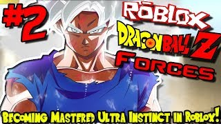 BECOMING MASTERED ULTRA INSTINCT IN ROBLOX! | Roblox: Dragon Ball Forces (Testserver) - Episode 2