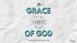 Children of Grace | Pastor Ray Garcia | January 2021