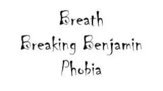 Breath- Breaking Benjamin