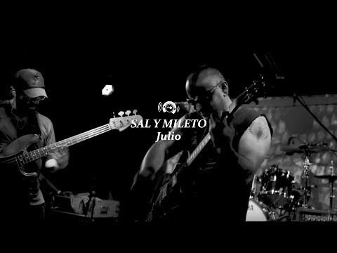 Sal y Mileto - Julio (Sesión)