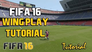 Fifa 16 Wing Play Attacking Tutorial: How To Play with Wingers, Cut Inside, Easy Scoring Chances