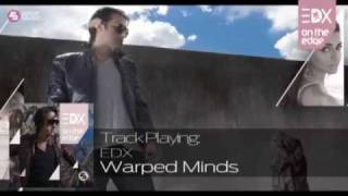 EDX - Warped Minds (Original Mix) // On The Edge
