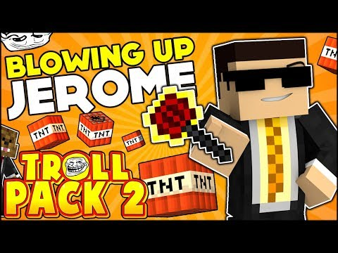 STARTING A WAR!!! BLOWING UP JEROME'S HOUSE!! | TROLL PACK SEASON 2 #14 (Minecraft)