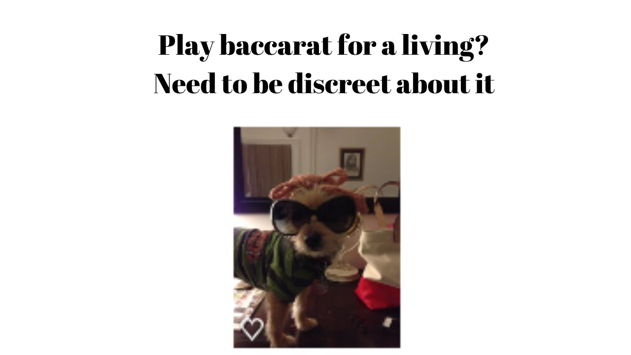 Playing Baccarat For A Living