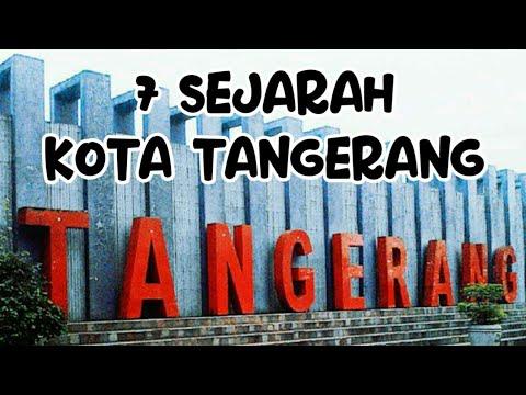 7 Sejarah Kota Tangerang Yang Tidak Banyak Orang Tau