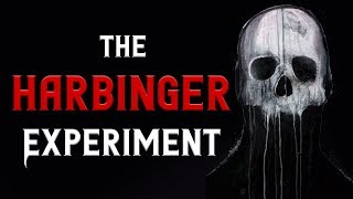 The Harbinger Experiment - Scary Stories & Creepypasta Stories