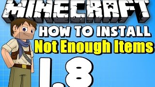 ★ Minecraft Mods: How to Install NotEnoughItems For Minecraft 1.8 NEI