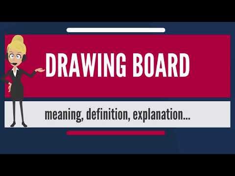 What is DRAWING BOARD? What does DRAWING BOARD mean? DRAWING BOARD meaning & explanation