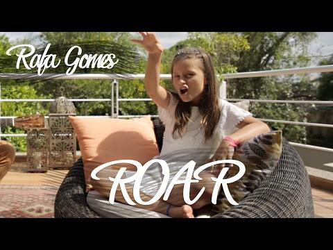 ROAR  Katy Perry - RAFA GOMES Cover ft LEANDRO KASAN