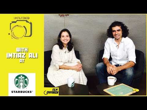 FC Unfiltered at Starbucks | Imtiaz Ali | Anupama Chopra | Film Companion