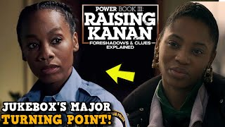 Power Book III: Raising Kanan 'A MAJOR Turning Point For Jukebox?' & WHY She Turns SAVAGE!